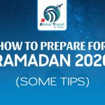 How to prepare for Ramadan 2020 (Some Tips)